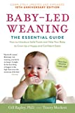 Baby-Led Weaning, Completely Updated and Expanded Tenth Anniversary Edition: The Essential Guide-How to Introduce Solid Foods and Help Your Baby to Grow ... Happy and Confident Eater (English Edition)