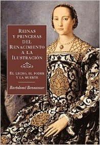 Reinas y princesas del Renacimiento a la Ilustración Orígenes ...