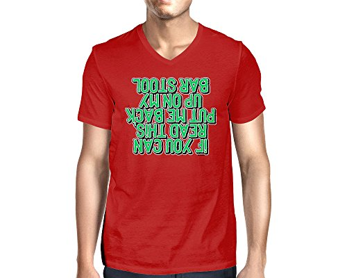 Men's If You Can Read This Put Me On The Barstool V-Neck T-Shirt (Red, (Red Irish Bar Stools)