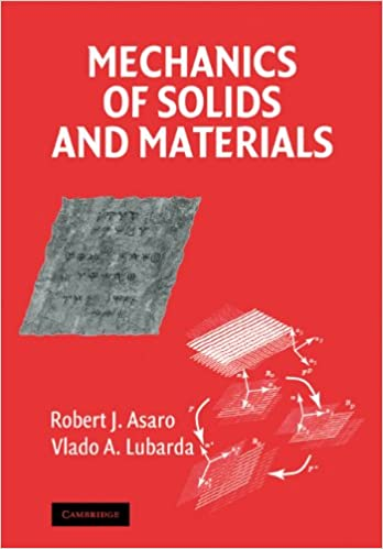 Mechanics of solids and materials robert asaro vlado lubarda mechanics of solids and materials reissue edition fandeluxe Image collections