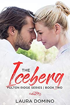 The Iceberg: A Christian Romance Novel (Fulton Ridge Series Book 2)