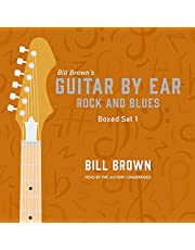 Guitar by Ear: Rock and Blues Box Set 1: The Guitar by Ear Series