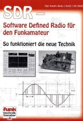 SDR – Software Defined Radio für den Funkamateur: So funktioniert die neue Technik