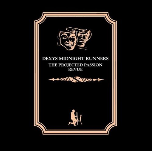 Dexys Midnight Runners - The Projected Passion Revue By Dexys Midnight Runners - Zortam Music