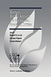 Ratings, Rating Agencies and the Global Financial System (The New York University Salomon Center Series on Financial Markets and Institutions)