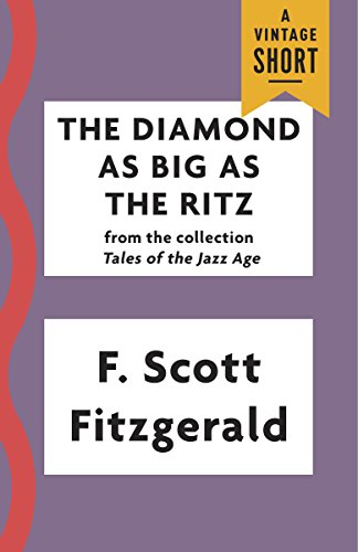 the-diamond-as-big-as-the-ritz-kindle-single-a-vintage-short