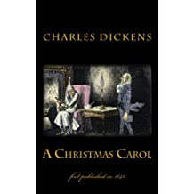 A Christmas Carol: illustrated - first published in 1843 (1st. Page Classics)