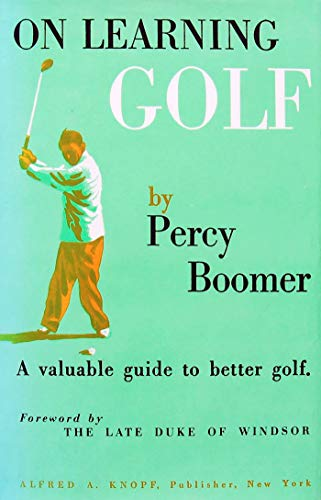 On Learning Golf: A Valuable Guide to Better -