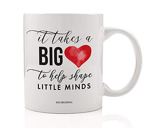 Teacher Mug It Takes A Big Heart To Shape Little Minds Gift Idea for Day Care Preschool Elementary School Guidance Counselor Christmas Birthday Present 11oz Ceramic Coffee Tea Cup Digibuddha DM0737 -