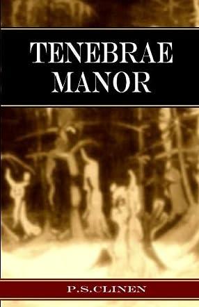 Tenebrae Manor