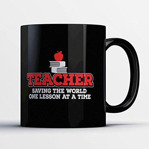 Teacher Coffee Mug - One Lesson at a Time - Adorable 11 oz Black Ceramic Tea Cup - Cute Teacher Gifts with Teaching Sayings (Esl Halloween Lessons High School)