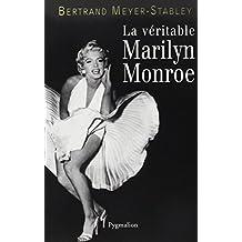 VÉRITABLE MARILYN MONROE (LA)