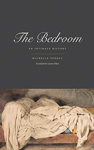 Bedroom: An Intimate History