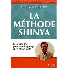 MÉTHODE SHINYA (LA)