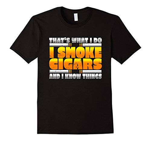 Cool That's What I Do Smoke Cigars Smoking Lovers T Shirt
