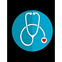 Stethoscope Notebook: Nurse Journal, Appreciation Gifts for Doctor, Medical Assistant & Medical Personnel - Thank you gift.