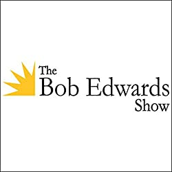 The Bob Edwards Show, Christopher Finch, Chuck Close, David Broder, and Dan Gediman, August 20, 2010