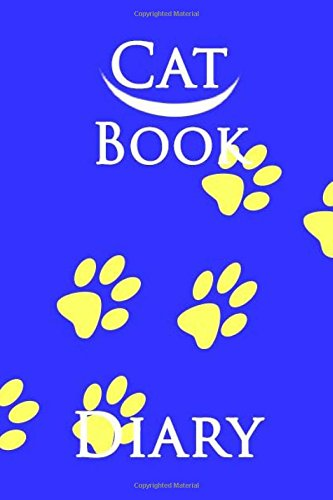 Download Cat Book Diary: Diary Journals, NoteBook,Format,& write Diary,Book Gift,100 Pages 6x9 inches, Writing Sketching Paperback ebook
