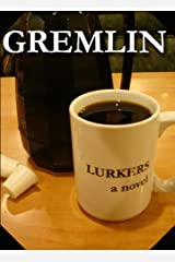 Lurkers Kindle Edition