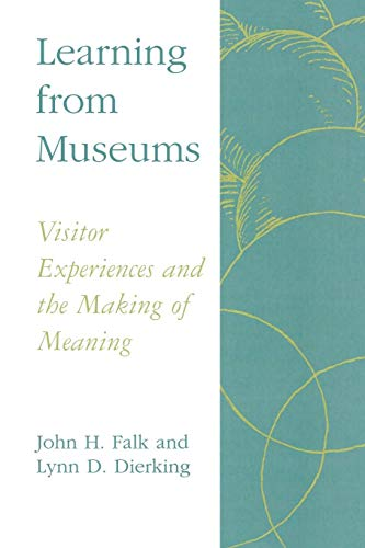 LEARNING FROM MUSEUMS (American Association for State and Local History)