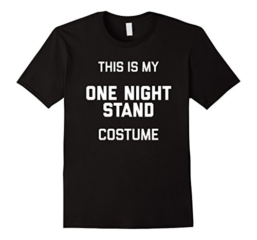 Mens This Is My One Night Stand funny costume shirt Medium Black (1 Night Stand Costume)
