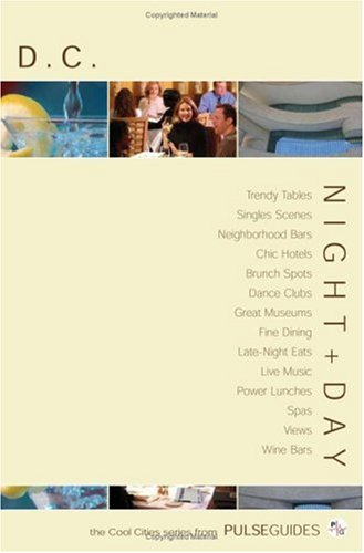 Night+Day D.C. (Pulse Guides Cool Cities Series)