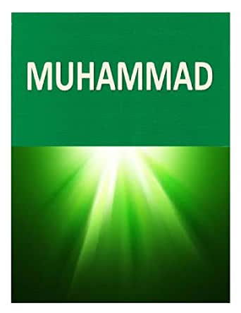 Amazon In The Foot Steps Of The Prophet Muhammad Ebook Faisal