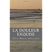La Douleur Exquise: the night we met (Volume 1)