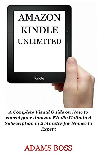 Amazon com: AMAZON KINDLE UNLIMITED: A Complete Visual Guide