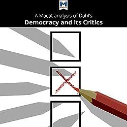 A Macat Analysis of Robert A. Dahl's Democracy and Its Critics