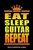 music songwriting journal eat sleep guitar repeat