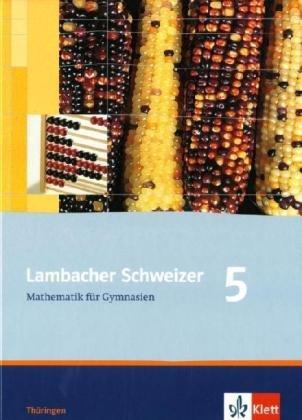 Lambacher Schweizer - Ausgabe für Thüringen. Neubearbeitung / Schülerbuch 5. Schuljahr