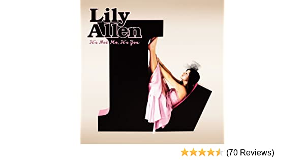 Its Not Me, Its You [Clean] by Lily Allen on Amazon Music ...