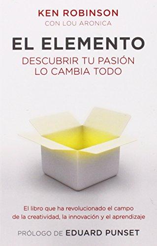 El elemento (Spanish Edition) [Ken Robinson Ph.D.] (Tapa Blanda)