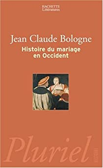 Histoire du mariage en occident par Bologne