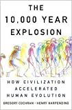 img - for The 10,000 Year Explosion 1st (first) edition Text Only book / textbook / text book