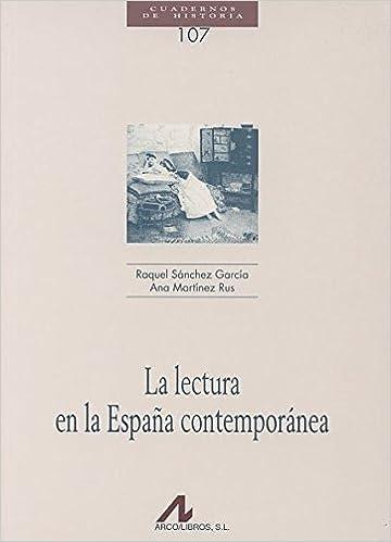 La lectura en la España contemporánea Cuadernos de historia ...
