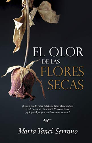 El olor de las flores s