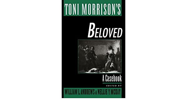 Amazon toni morrisons beloved a casebook casebooks in amazon toni morrisons beloved a casebook casebooks in criticism 9780195107975 william l andrews nellie y mckay books fandeluxe Images