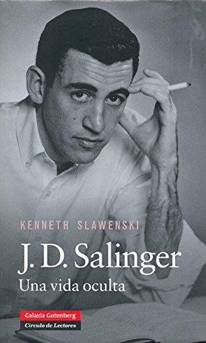 J.D. Salinger: Una vida oculta