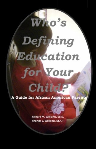 Search : Who's Defining Education for Your Child?: A Guide for African American Parents