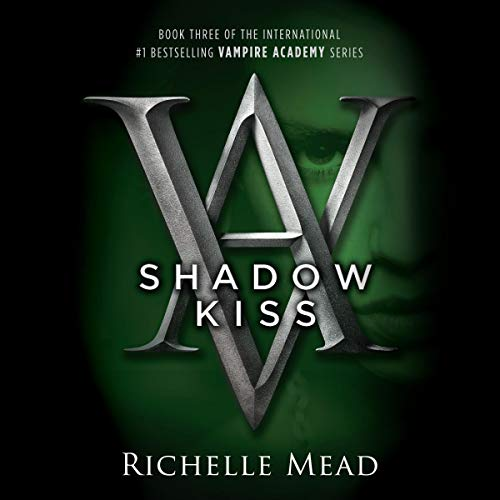 Pdf Teen Shadow Kiss: A Vampire Academy Novel, Book 3