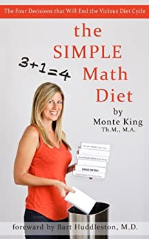 The Simple Math Diet by [King, Monte J.]