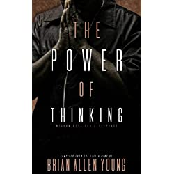 The Power of Thinking: Wisdom Keys for Self-Peace