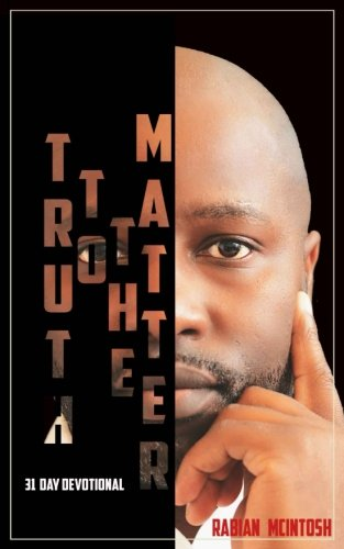Download Truth To The Matter: 31 day Devotional ebook