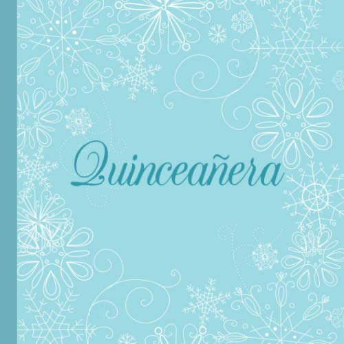 Quinceañera: A Guestbook for a Blue Winter Wonderland Themed Quinceanera]()