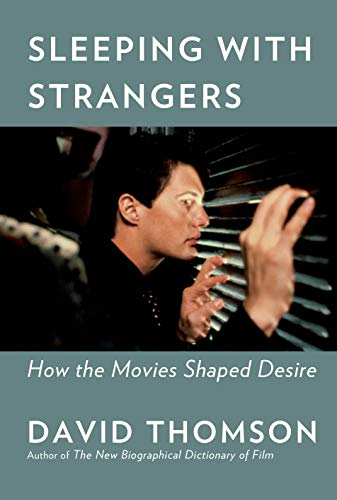 Pdf Entertainment Sleeping with Strangers: How the Movies Shaped Desire