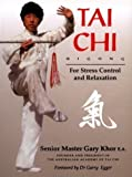 img - for Tai Chi For Stress Control and Relaxation by Gary Khor E.A. (1994-12-03) book / textbook / text book