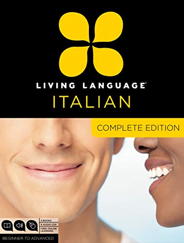Living Language Italian, Complete Edition: Beginner through advanced course, including 3 coursebooks, 9 audio CDs, and free online learning (Best French Language Learning Program)