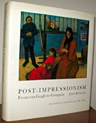 Post-Impressionism: From Van Gogh to Gauguin